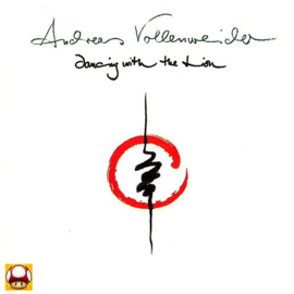 ANDREAS VOLLENWEIDER   *DANCING WITH THE LION*