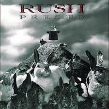 Rush      'Presto'
