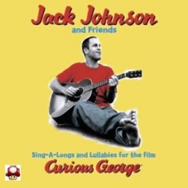 CURIOUS GEORGE     - JACK JOHNSON and Friends -