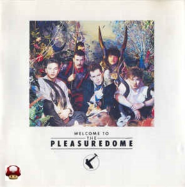 FRANKIE GOES TO HOLLYWOOD      * WELCOME TO THE PLEASUREDOME *