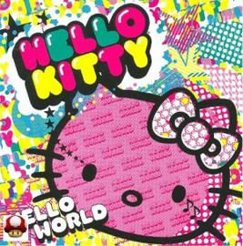HELLO KITTY   -   HELLO WORLD