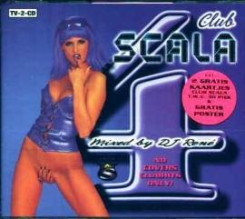 CLUB SCALA 4     - mixed bij DJ RENÉ -