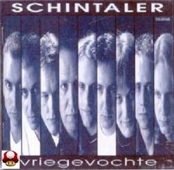 SCHINTALER      - VRIEGEVOCHTE -