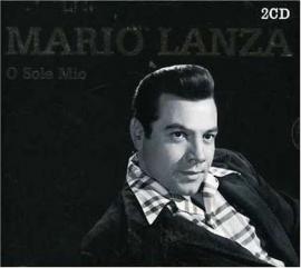 "Mario Lanza     ""O Sole Mio"""
