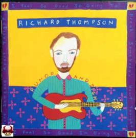 RICHARD THOMPSON        * RUMOR and SIGH *