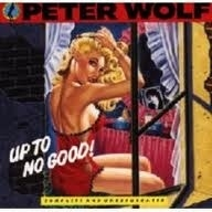 Peter Wolf     'Up To No Good'