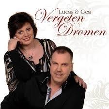 Lucas & Gea     'Vergeten Dromen'