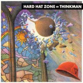 THINKMAN     - HARD HAT ZONE  =   THINKMAN