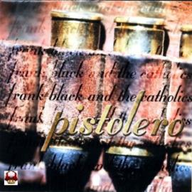 FRANK BLACK and the CATHOLICS   *PISTOLERO*