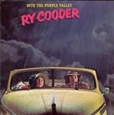 Ry Cooder     'Into the Purple valley'