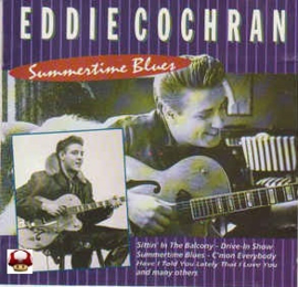 EDDIE COCHRAN        *SUMMERTIME BLUES*
