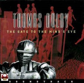 THOMAS DOLBY      - the GATE to the MIND's EYE -