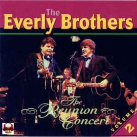 EVERLY BROTHERS   *The REUNION CONCERT*  vol 2