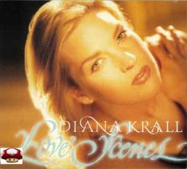 DIANA KRALL   *LOVE SCENES*