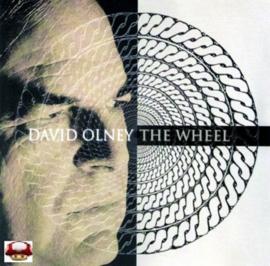 DAVID OLNEY   *THE WHEEL*