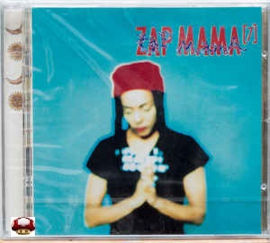 ZAP MAMA   *[7]*