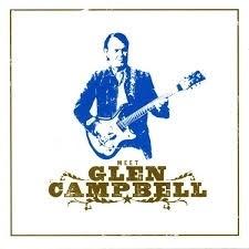 Glenn Campbell          `Meet Glenn Campbell`