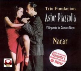 ASTOR PIAZZOLLA - TRIO FUNDACION -     * Y Orquesta de Cámara Mayo *