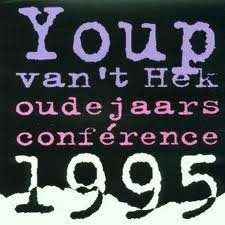 """Youp van het Hek      """"Oudejaarsconference 1995"""""""