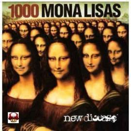1000 MONA LISAS      * NEW DISEASE *