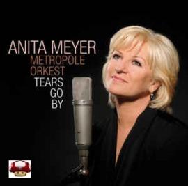 ANITA MEYER & Metropole Orkest     *TEARS GO BY*