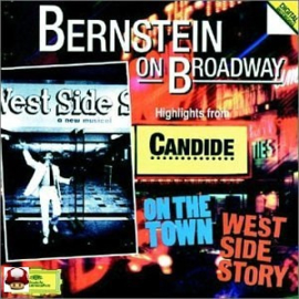BERNSTEIN on BROADWAY     * HIGHLIGHTS FROM... *