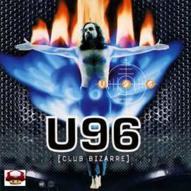 U96   *[CLUB BIZARRE]*