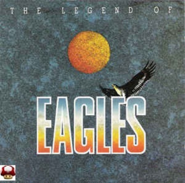 Eagles, the      'the Legend of the Eagles'