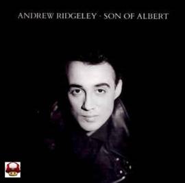 ANDREW RIDGELEY      *SON OF ALBERT*