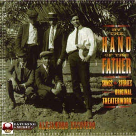 ALEJANDRO ESCOVEDO       * BY THE HAND OF THE FATHER *