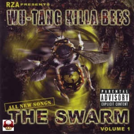 WU-TANG KILLA BEES      - the SWARM -   VOL 1  -