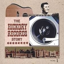 Hickory RECORDS Story, the     'Volume 1""
