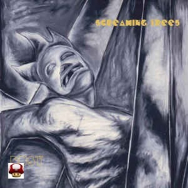 SCREAMING TREES      *DUST*
