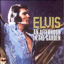 ELVIS PRESLEY   *AN AFTERNOON IN THE GARDEN*