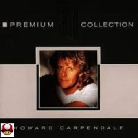 HOWARD CARPENDALE     *Premium Collection*