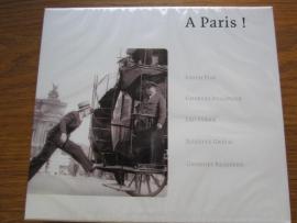 """A Paris !     """"Franse Chanssons"""""""