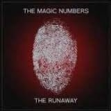 "Magic Numbers, the           ""The Runaway"""
