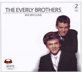 EVERLY BROTHERS, the   *BYE BYE LOVE*  White Collection