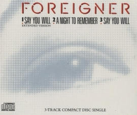 "Foreigner    'Say You Will'       UK CD single (CD5 / 5"")"