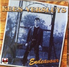 KEES VERSLUYS     * ENDEAVOUR *