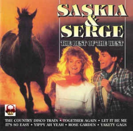 SASKIA & SERGE      *the BEST of the WEST*
