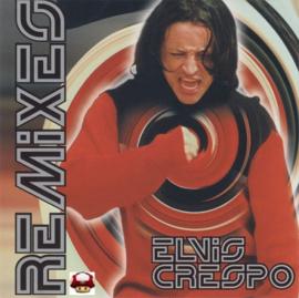 ELVIS CRESPO   *REMIXES*