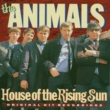 ANIMALS, the     *HOUSE of the RISING SUN *