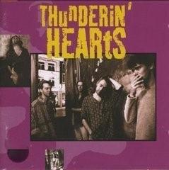 THUNDERIN'  HEARTS     - THUNDERIN' HEARTS -