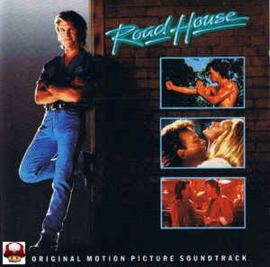 ROAD HOUSE     - MOVIE -OST *
