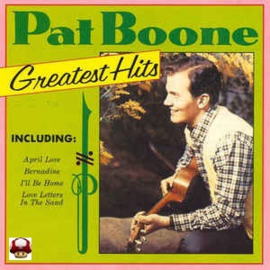 PAT BOONE      * Greatest Hits *