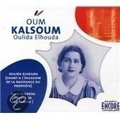 """Oum Kalsoum          """"Oulida Elhouda"""""""