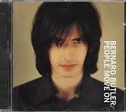 "Bernard Butler     ""People Move On"""
