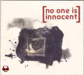 [NO ONE IS INNOCENT]      *