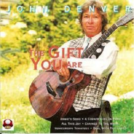 JOHN DENVER      - the GIFT YOU ARE -